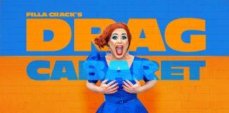 Filla Crack's Drag Cabaret